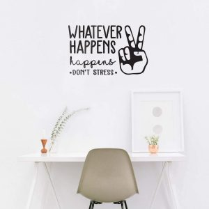 Whatever Happens Wall Decal