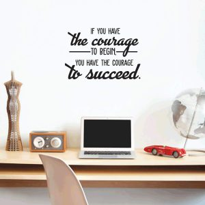 Courage to Succeed Wall Decal
