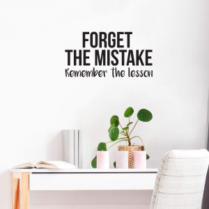 Forget the Mistake Wall Decal