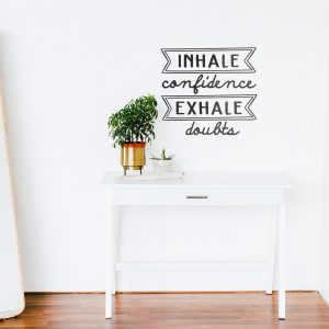 Inhale Confidence Wall Decal
