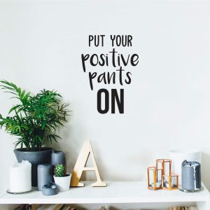 Positive Pants on Wall Decal