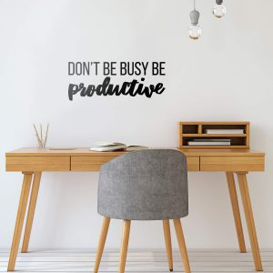 Be Productive Wall Decal