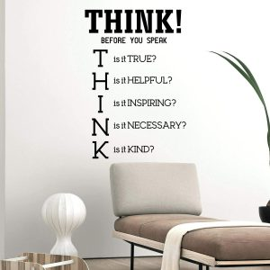 Think Before you Speak Wall Decal