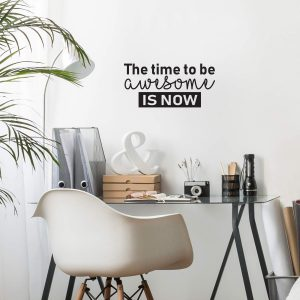 Be Awesome Now Wall Decal