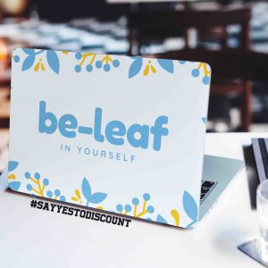 Beleaf in Yourself Motivational Laptop Skin