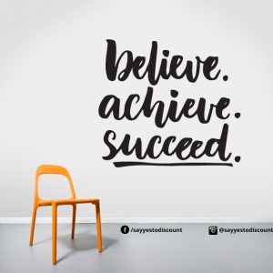 Believe achive Wall Decal