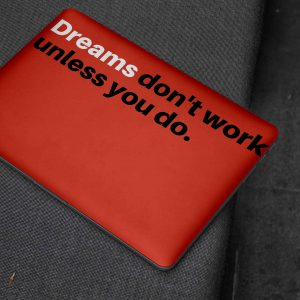Dreams Dont Work Laptop Skin