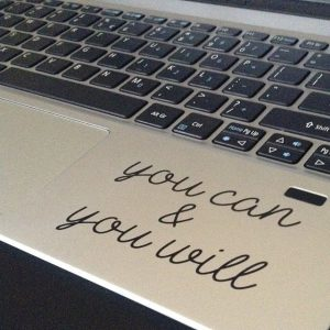 You can & You will Laptop Decal