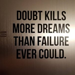Doubt kills more Dreams Laptop Decal