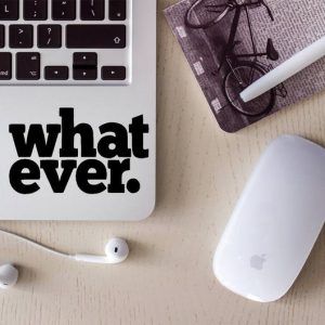 What Ever Laptop Decal