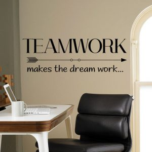 Teamwork Makes the Dream Work Office Wall Decal