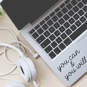 You Can and You will Laptop Decal