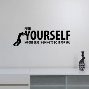 Push Yourself Motivational Wall Decal