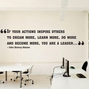 If your actions Inspire other Office CEO Wall Decal