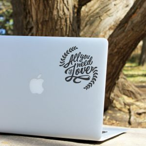 All you Need is Love Laptop Decal