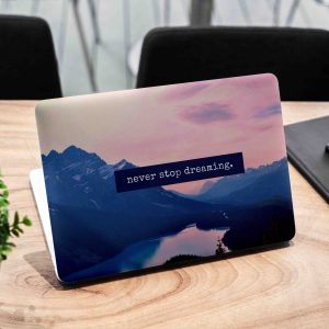 Never Stop Dreaming Laptop Skin