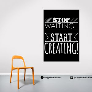 stop waiting Wall Decal