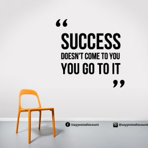 success doesnt come Wall Decal
