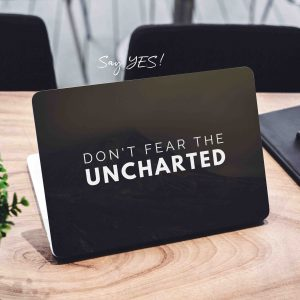 Dont Fear Uncharted Laptop Skin