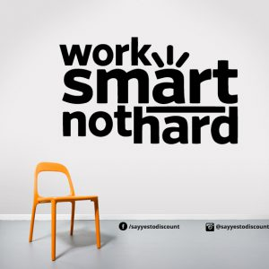Work Smart Wall Decal