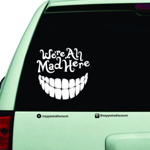 All Mad Here Car Decal