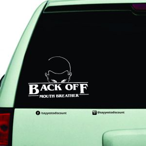 Back Off Mouth Car Decal