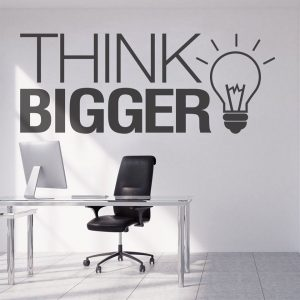 Think Bigger Wall Decal