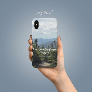 The Mountains Are Calling And I Must Go Mobile Cover
