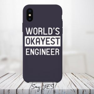 World's Okayest Engineer Mobile Cover