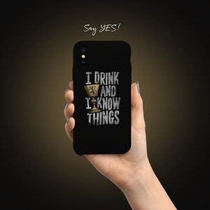 I Drink And I Know Things Mobile Cover