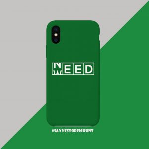 Need Weed Mobile Back Cover