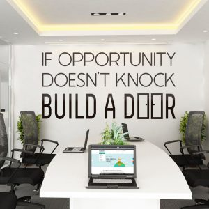 If Opportunity Doesn't Knock Wall Decal