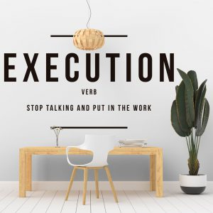 Execution Motivational Wall Decal