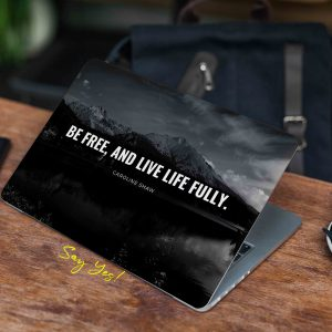 Be Free Live Fully Laptop Skin