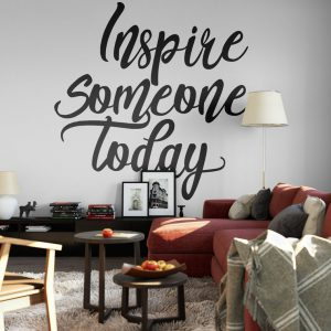 Inspire someone today Wall Decal