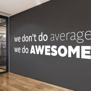We dont do average Wall Decal
