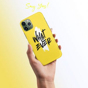 Whatever Mobile Cover