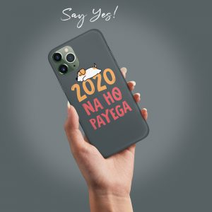 2020 na ho Payega Mobile Cover