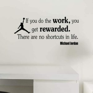 If you do Work Jordan Quote Wall Decal