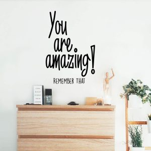 You are Amazing Wall Decal