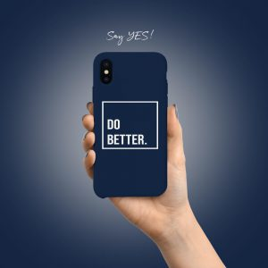 Do Better Mobile Cover