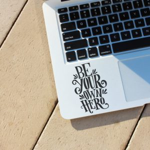 Be your own Hero Laptop Decal