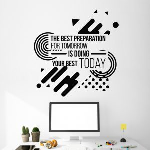 Do Your Best Today Wall Decal