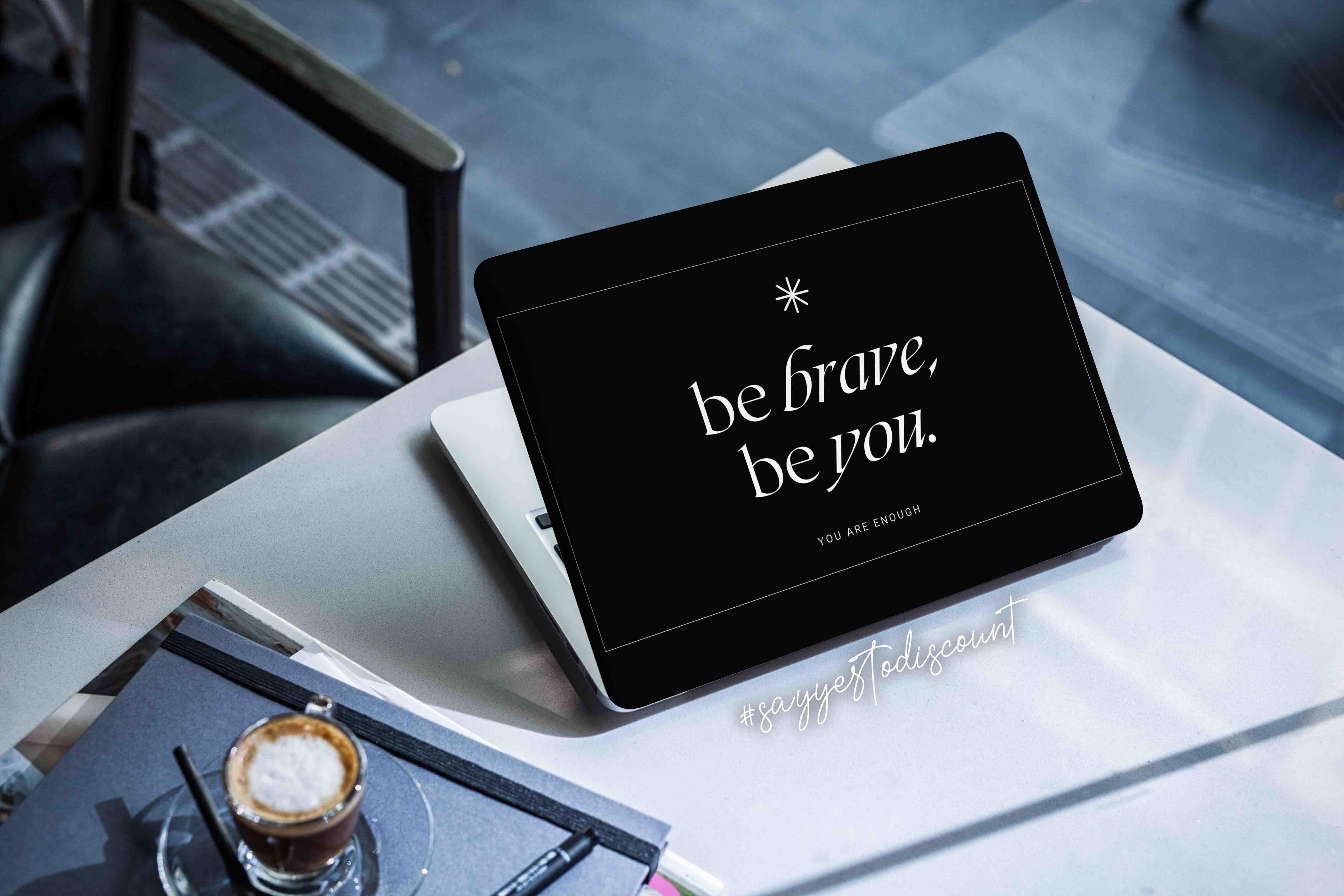 Be Brave Laptop Skin