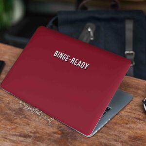 Binge Ready Laptop Skin