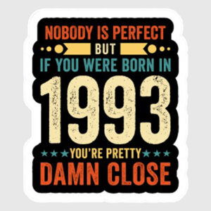 nobody is perfect 1993 sticker