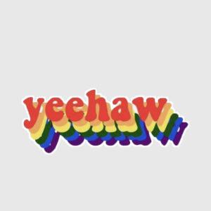 Yeehaw Sticker